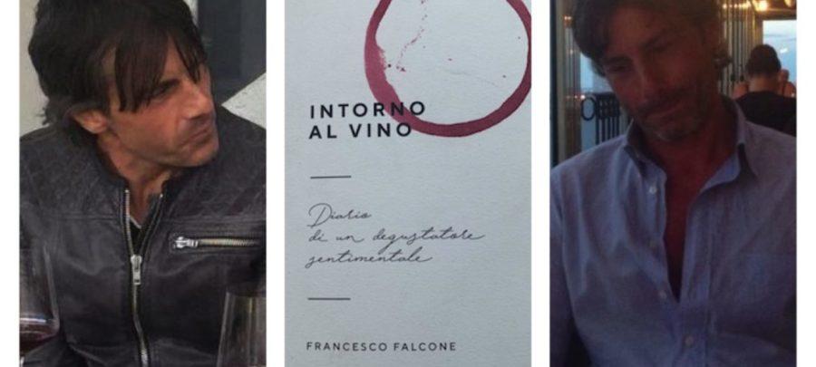 """Francesco Falcone, il parere di un """"Degustatore Sentimentale"""""""